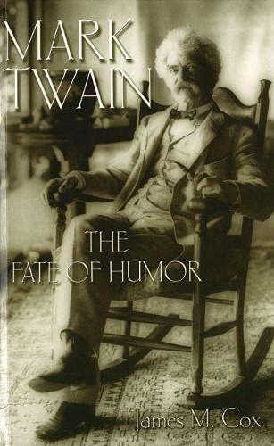 9780826214287: Mark Twain: The Fate of Humor