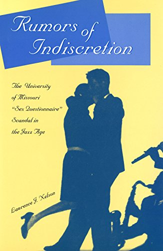 9780826214492: Rumors of Indiscretion: The University of Missouri Sex Questionnaire Scandal in the Jazz Age