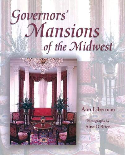 9780826214782: Governors' Mansions of the Midwest