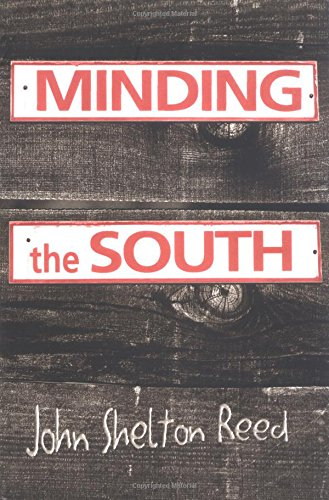 9780826214904: Minding the South