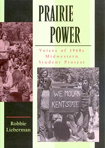 9780826215222: Prairie Power: Voices of 1960s Midwestern Student Protest