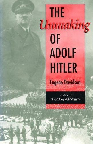 9780826215291: The Unmaking of Adolf Hitler