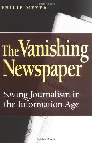 9780826215680: The Vanishing Newspaper: Saving Journalism in the Information Age