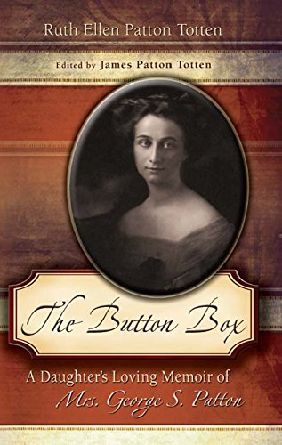 9780826215765: The Button Box: A Daughter's Loving Memoir of Mrs. George S. Patton