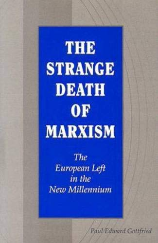 9780826215970: The Strange Death of Marxism: The European Left in the New Millennium