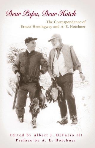 DEAR PAPA, DEAR HOTCH Format: Hardcover: Albert J. Defazio, III