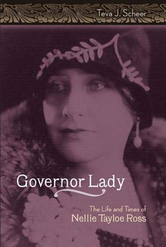 9780826216267: Governor Lady: The Life and Times of Nellie Tayloe Ross (Missouri Biography Series)
