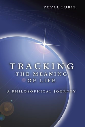 9780826216526: Tracking the Meaning of Life: A Philosophical Journey