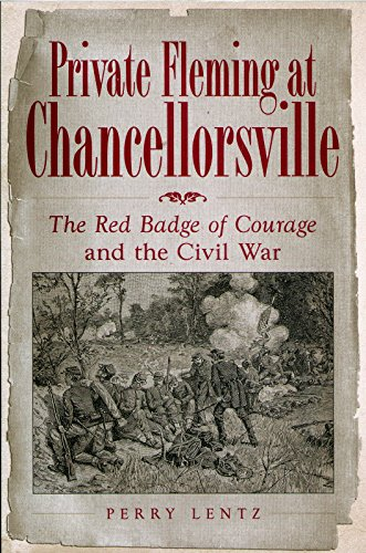 9780826216540: Private Fleming at Chancellorsville: The Red Badge of Courage and the Civil War (SHADES OF BLUE & GRAY)