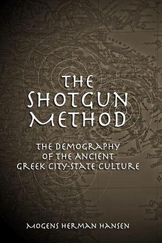 9780826216670: The Shotgun Method: The Demography of the Ancient Greek City-state Culture