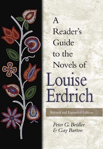 9780826216717: A Reader's Guide to the Novels of Louise Erdrich