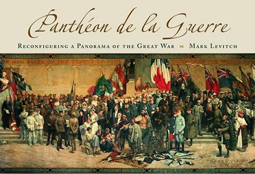 9780826216786: Panthéon De La Guerre: Reconfiguring a Panorama of the Great War