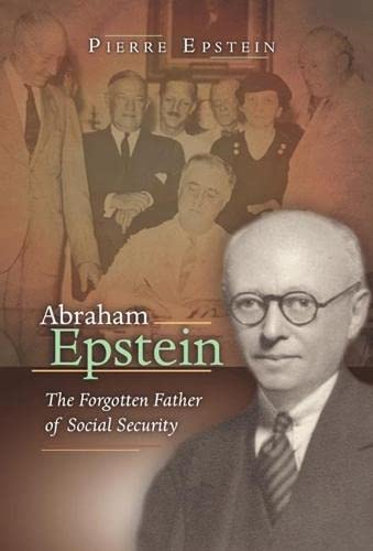 9780826216816: Abraham Epstein: The Forgotten Father of Social Security