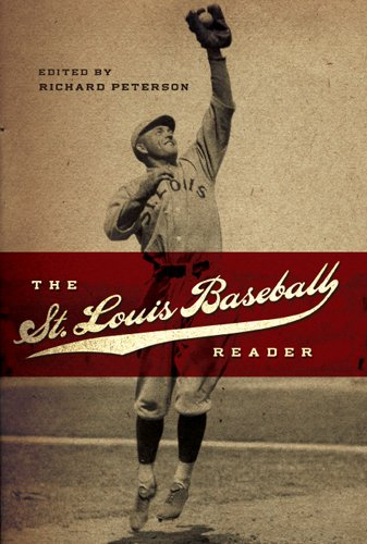 9780826216878: The St. Louis Baseball Reader (Sports and American Culture Series)