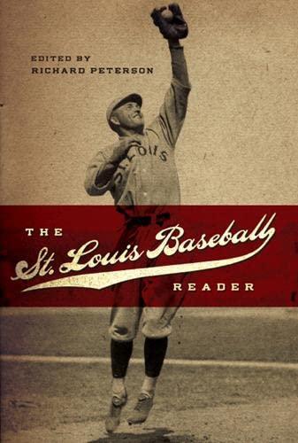 The St. Louis Baseball Reader (Hardcover): Richard Peterson