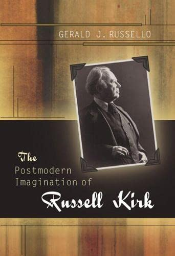 9780826217202: The Postmodern Imagination of Russell Kirk