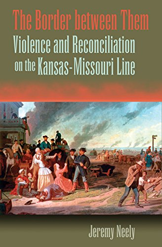 9780826217295: The Border Between Them: Violence and Reconciliation on the Kansas-Missouri Line