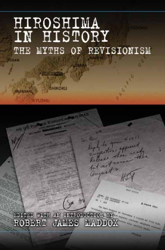 9780826217325: Hiroshima in History: The Myths of Revisionism