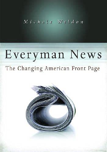 9780826217776: Everyman News: The Changing American Front Page