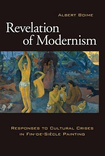 9780826217806: Revelation of Modernism: Responses to Cultural Crises in Fin-de-siecle Painting