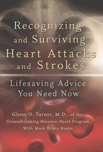 9780826217882: Recognizing and Surviving Heart Attacks and Strokes: Lifesaving Advice You Need Now