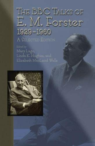 9780826218001: The BBC Talks of E.M. Forster, 1929-1960: A Selected Edition