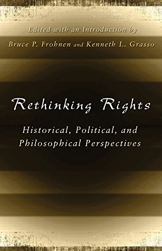 9780826218315: Rethinking Rights: Historical, Political, and Philosophical Perspectives (The Eric Voegelin Institute Series in Political Philosophy)