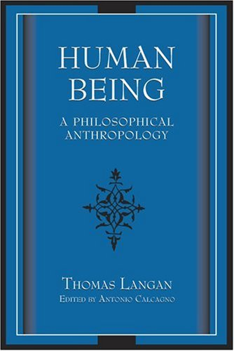 9780826218438: Human Being: A Philosophical Anthropology