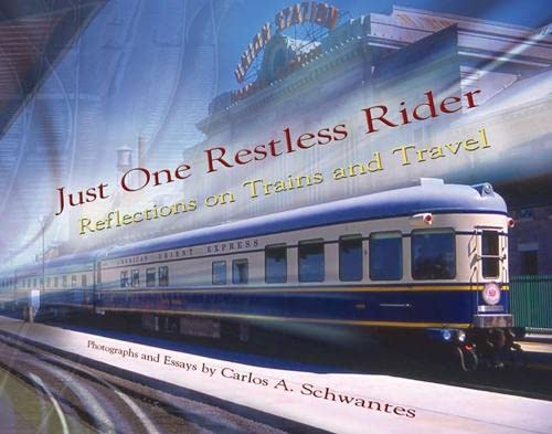 9780826218599: Just One Restless Rider: Reflections on Trains and Travel