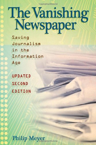 9780826218773: The Vanishing Newspaper [2nd Ed]: Saving Journalism in the Information Age
