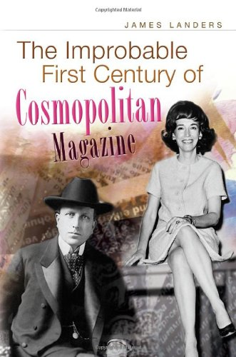 9780826219060: The Improbable First Century of Cosmopolitan Magazine
