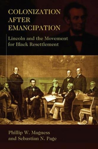 9780826219091: Colonization After Emancipation: Lincoln and the Movement for Black Resettlement