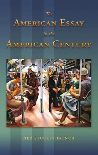 9780826219251: The American Essay in the American Century