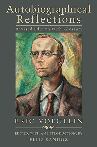9780826219305: Autobiographical Reflections, Revised Edition with Glossary (The Eric Voegelin Institute Series in Political Philosophy)