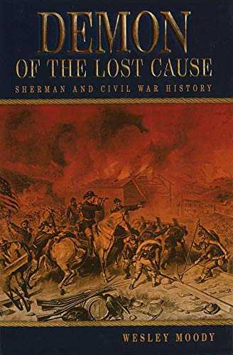 9780826219459: Demon of the Lost Cause: Sherman and Civil War History (Shades of Blue and Gray)
