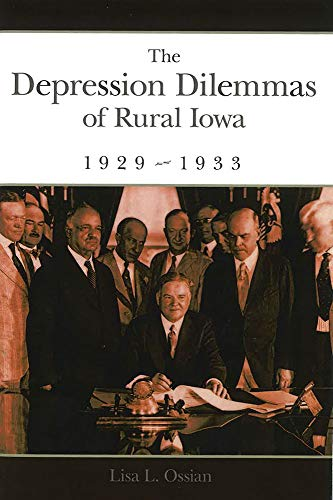 9780826219466: The Depression Dilemmas of Rural Iowa, 1929-1933