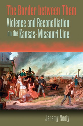 9780826219640: The Border between Them: Violence and Reconciliation on the Kansas-Missouri Line