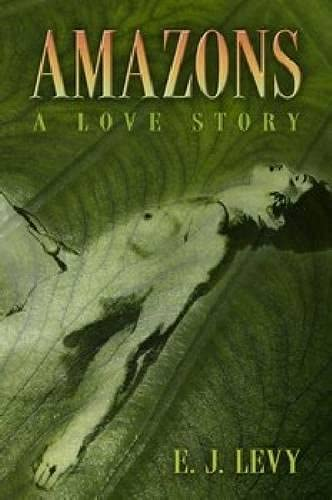 9780826219756: Amazons: A Love Story