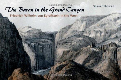 9780826219824: The Baron in the Grand Canyon: Friedrich Wilhelm von Egloffstein in the West