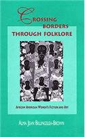 9780826260093: Crossing Borders through Folklore: African American Women's Fiction and Art