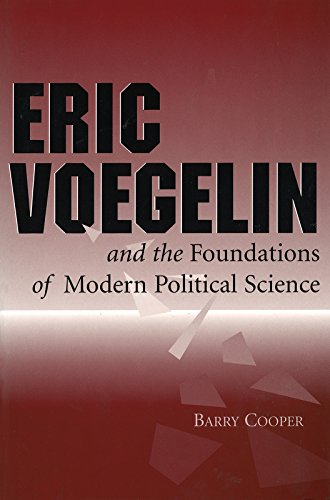 9780826260208: Eric Voegelin and the Foundations of Modern Political Science