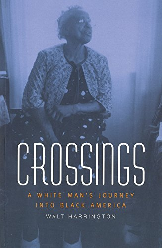 9780826260727: Crossings: A White Man's Journey into Black America