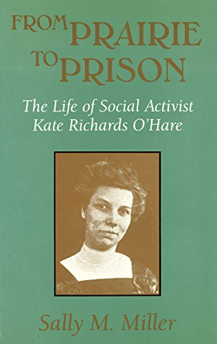 9780826261168: From Prairie to Prison: The Life of Social Activist Kate Richards O'Hare (MISSOURI BIOGRAPHY SERIES)