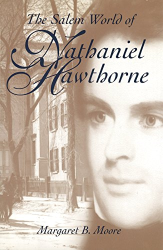 9780826261182: The Salem World of Nathaniel Hawthorne