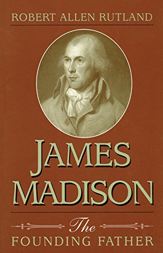 9780826261557: James Madison: The Founding Father