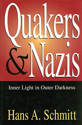 9780826261601: Quakers and Nazis: Inner Light in Outer Darkness