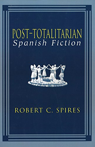 9780826261656: Post-Totalitarian Spanish Fiction