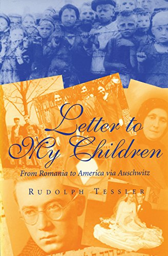 9780826261724: Letter to My Children: From Romania to America via Auschwitz