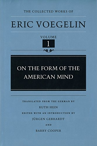 9780826261953: On the Form of the American Mind (CW1) (COLLECTED WORKS ERIC VOEGELIN)