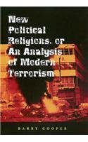 9780826262523: New Political Religions, or an Analysis of Modern Terrorism (ERIC VOEGELIN INST SERIES)